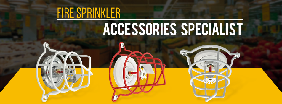 Fire Sprinkler Accessories Specialist
